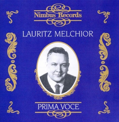 Lauritz Melchior Operatic Arias (1924 1939) Melchior (ten)
