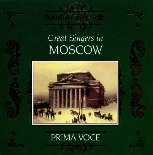 Great Singers In Moscow Operatic Arias (1901 1913) Shevelyov Klement'yev Figner +