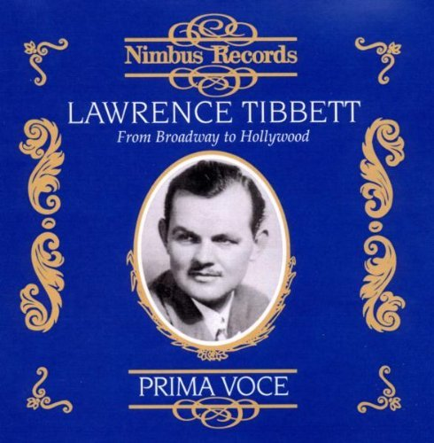 Lawrence Tibbett From Broadway To Hollywood
