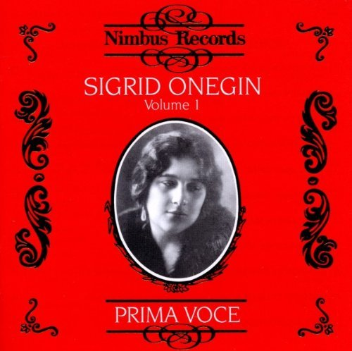 Sigrid Onegin Vol. 1 1911 1914 Onegin (cta) Various