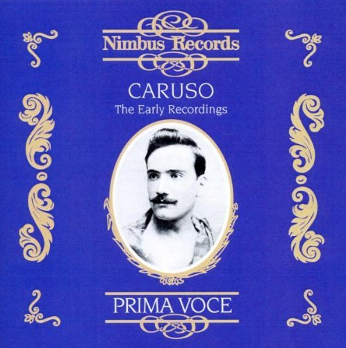 Enrico Caruso Prima Voce 100th Caruso (ten)