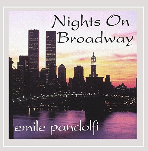 Emile Pandolfi Nights On Broadway