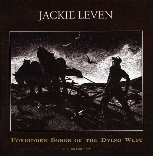 Leven Jackie Forbidden Songs Of The Dying W