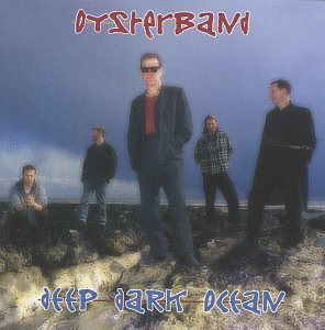 Oysterband Deep Dark Ocean