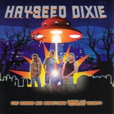 Hayseed Dixie You Wanna See Something Really Import Aus