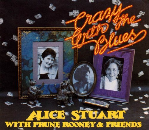 Alice Stuart Crazy With The Blues