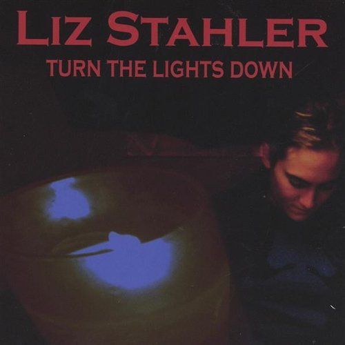 Liz Stahler Turn The Lights Down