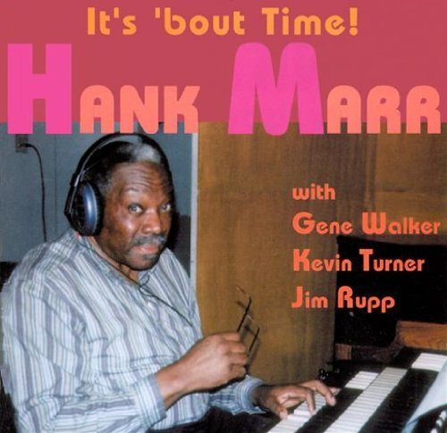 Hank Marr It's 'bout Time!