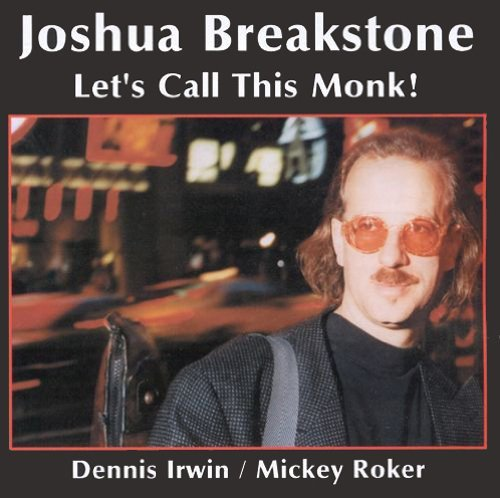 Breakstone Joshua Let's Call This Monk!