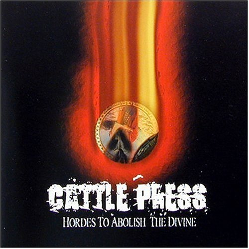 Cattlepress Hordes To Abolish The Divine