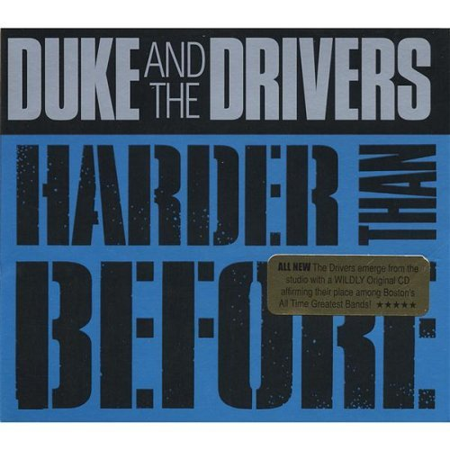 Duke & The Drivers Harder Than Before
