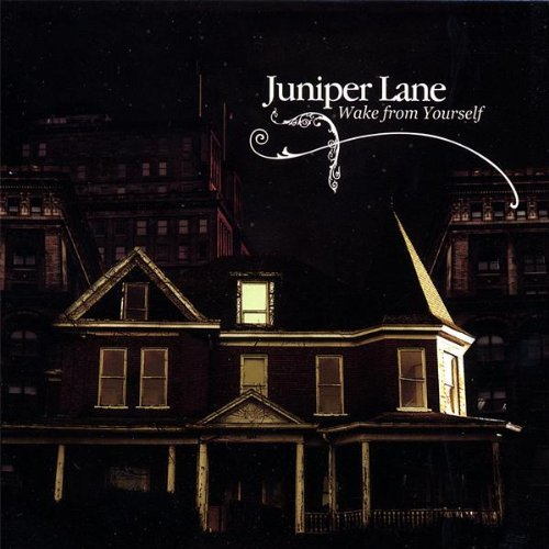 Juniper Lane Wake From Yourself