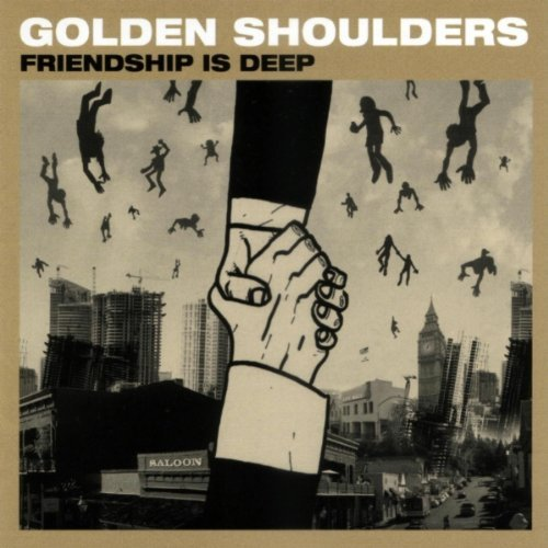 Golden Shoulders Friendship Is Deep (reissue W Bonus Tracks)