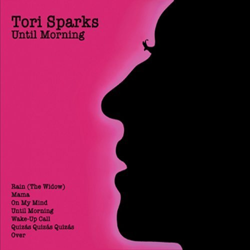 Tori Sparks Until Morning Come Out Of The 2 CD