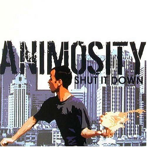 Animosity Shut It Down