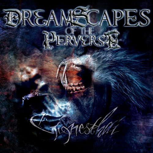 Dreamscapes Of The Perverse Ginnesthai