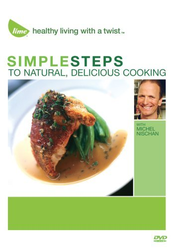 Simple Steps To Natural Delicious Cooking Nr