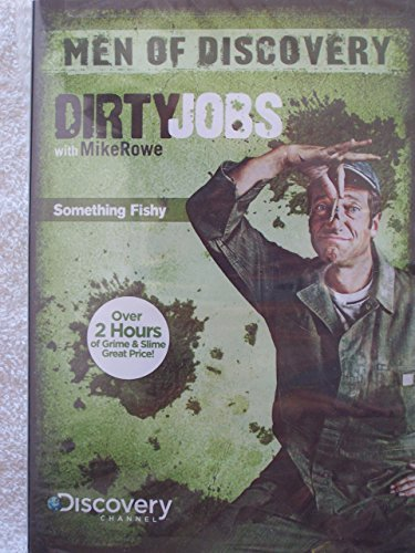 Dirty Jobs Something Fishy