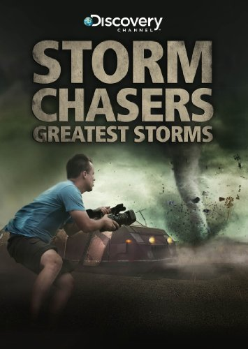 Greatest Storms Storm Chasers Nr