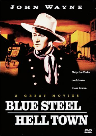 Blue Steel (1934) Hell Town Wayne John Clr Nr 2 On 1