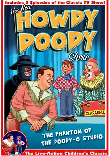 Howdy Doody Phantom Of The Doodio Clr Nr