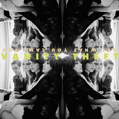 Vanity Theft Get What You Came For X083 Vglm