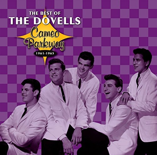 Dovells Best Of The Dovells 1961 65