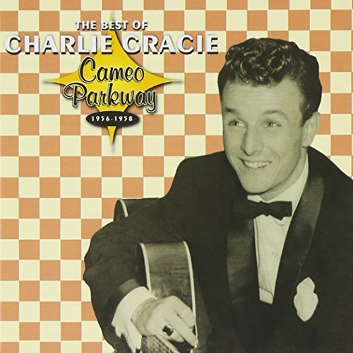 Charlie Gracie Best Of Charlie Gracie 1956 58