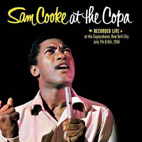 Sam Cooke Sam Cooke At The Copa