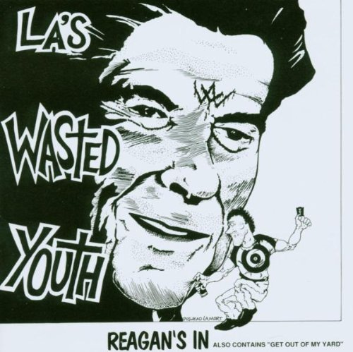 Wasted Youth Reagan's In