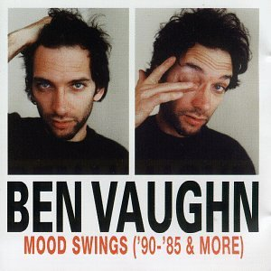Ben Vaughn Mood Swings