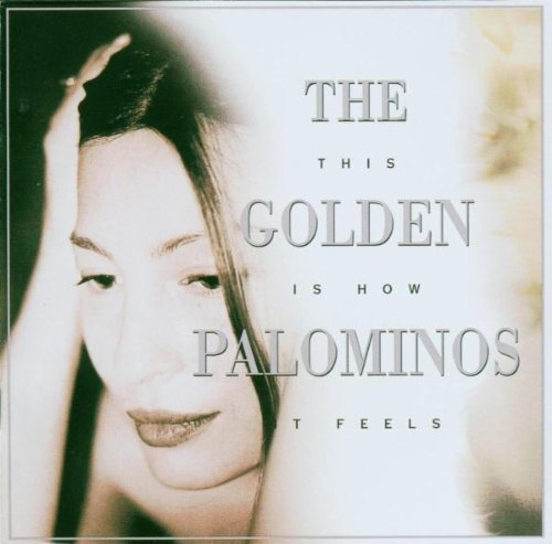 Golden Palominos This Is How It Feels