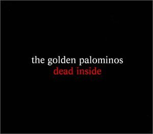 Golden Palominos Dead Inside