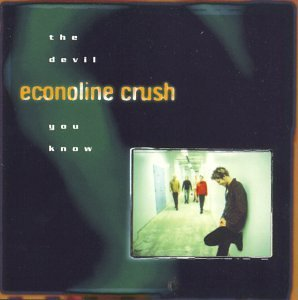 Econoline Crush Devil You Know