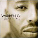 Warren G I Want It All Clean Version Feat. Mack 10 Snoop Dogg &