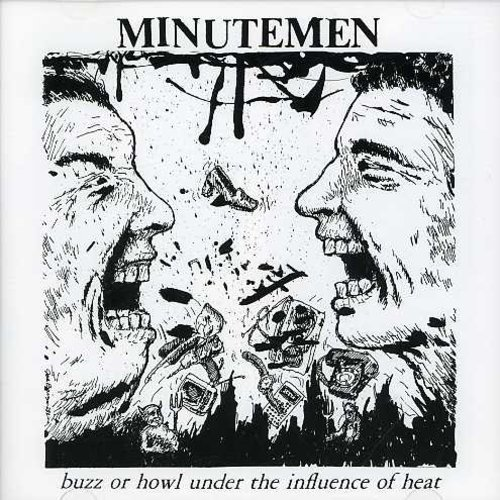 Minutemen Buzz Or Howl Under The Influen