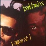 Bad Brains I Against I