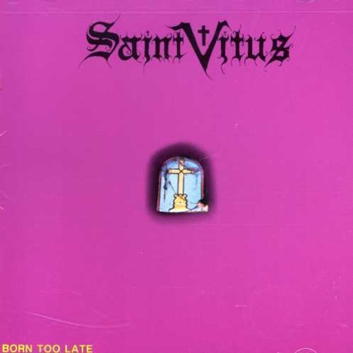 Saint Vitus Born Too Late