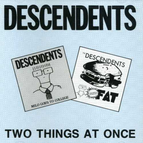 Descendents Two Things At Once Milo Goes To College Fat Ep 2 On 1