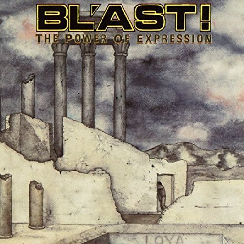 Bl'ast Power Of Expression