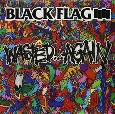 Black Flag Wasted Again