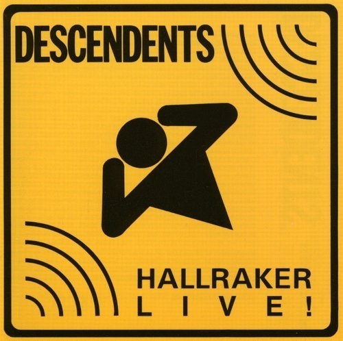 Descendents Hallraker Live!