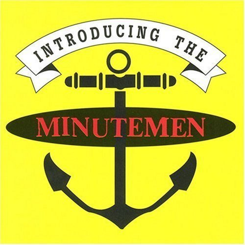 Minutemen Introducing The Minutemen