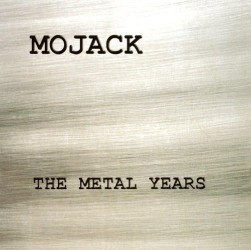 Mojack Metal Years