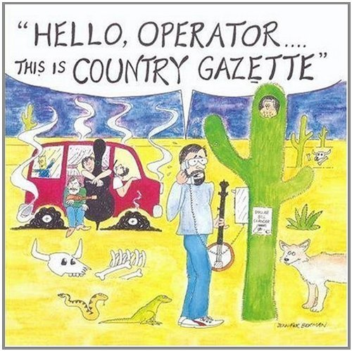 Country Gazette Hello Operator This Is