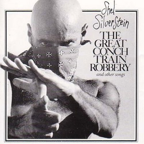 Shel Silverstein Great Conch Train Robbery