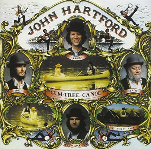 John Hartford Gum Tree Canoe CD R
