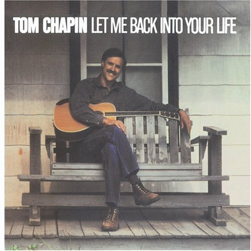 Tom Chapin Let Me Back Into Your Life