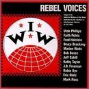 Iww Rebel Voices Iww Rebel Voices Made On Demand Holstein Wade Taylor Freeman
