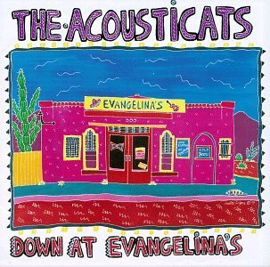 Acousticats Down At Evangelina's